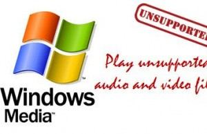 windows-media-player-play-unsupported-files